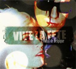 Vive La Fete - Produit De Belgique (2012)