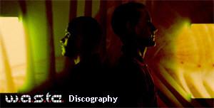 W.A.S.T.E. Discography 2003-2012