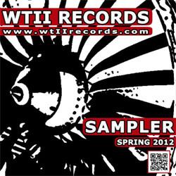 VA - WTII Records Sampler: Spring 2012 (2012)