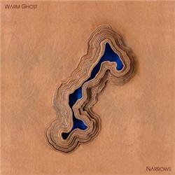 Warm Ghost - Narrows (2011)