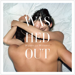 Washed Out - Within and Without (Japanese Edition) (2011)