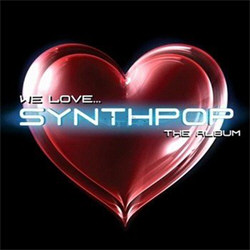 VA - We Love... Synthpop - The Album (2CD) (2012)