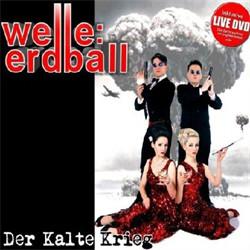 Welle:Erdball - Der Kalte Krieg (2011)