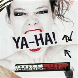 Ya-Ha - Immer & Überall (2012)
