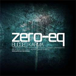 Zero-EQ - Bugged Karma (Limited Edition) (2011)
