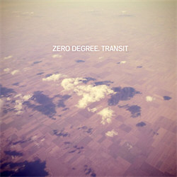Zero Degree - Transit (2011)