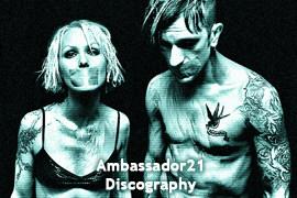 Ambassador21 Discography 2001-2019