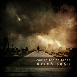 Controlled Collapse - Dzień Sądu (Single) (2012)
