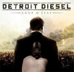Detroit Diesel - Coup D'État (2012)