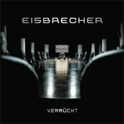 Eisbrecher - Verrückt (CDS) (2012)
