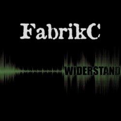 FabrikC - Widerstand (2011)