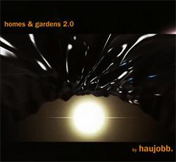 Haujobb - Homes & Gardens 2.0 (2CD) (2009)