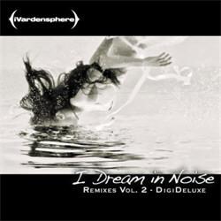 iVardensphere - I Dream In Noise: Remixes Vol.2 (2012)