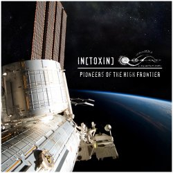 IN[TOXIN] - Pioneers Of The High Frontier (2011)