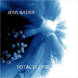 Jens Bader - Total Eclipse (2012)