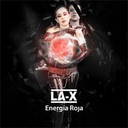 LA-X - Energía Roja (2012)