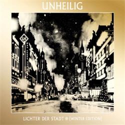 Unheilig - Lichter Der Stadt (Winter Edition) (2CD) (2012)