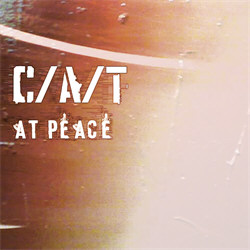 C/A/T - At Peace (2008)