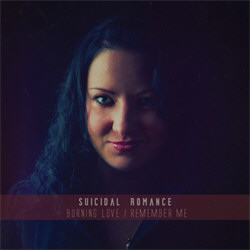 Suicidal Romance - Burning Love / Remember Me (EP) (2012)