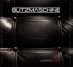 Blitzmaschine - Useless Pain (EP) (2012)