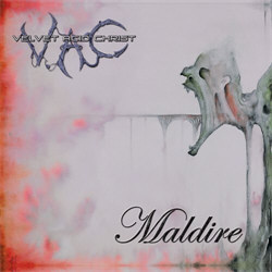Velvet Acid Christ - Maldire (2012)