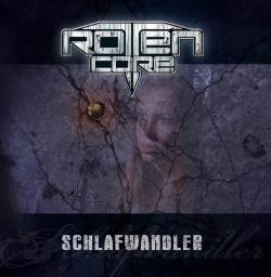 Rotten Core - Schlafwandler (2013)