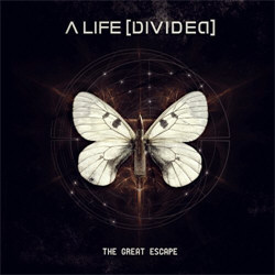 A Life [Divided] - The Great Escape (Deluxe Edition) (2013)