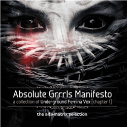 VA - Absolute Grrrls Manifesto 1 (The Alfa Matrix Selection) (2013)