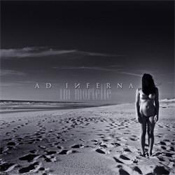 Ad Inferna - Im Mortelle (2013)