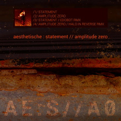 Aesthetische - Statement / Amplitude Zero EP (2013)