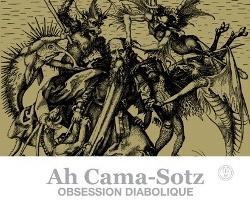 Ah Cama-Sotz - Obsession Diabolique (2013)