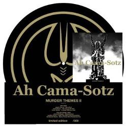 Ah Cama-Sotz - Murder Themes II (2013)