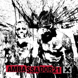 Ambassador21 - X (2013)