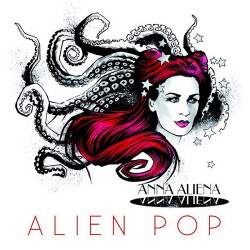 Anna Aliena - Alien Pop (EP) (2013)