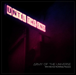 Army of the Universe - Until the End (Single) (2013)