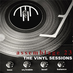 Assemblage 23 - The Vinyl Sessions (2013)