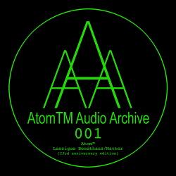 Atom™ - Lassigue Bendthaus/Matter (23rd Anniversary Edition) (2013)