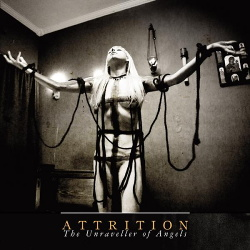 Attrition - The Unraveller Of Angels (2013)