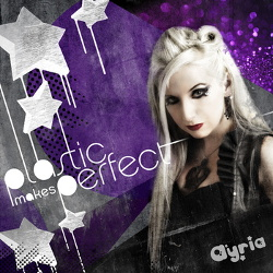 Ayria - Plastic Makes Perfect (3CD) (2013)