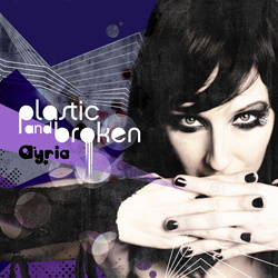 Ayria - Plastic and Broken (EP) (2013)