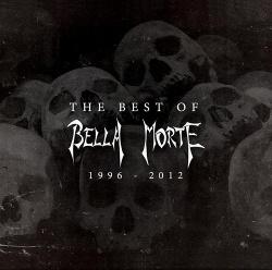 Bella Morte - The Best of Bella Morte 1996-2012 (2013)