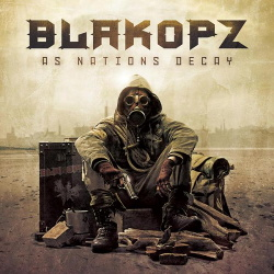 BlakOPz - As Nations Decay (2013)