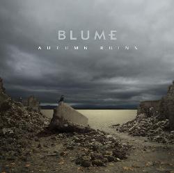 Blume - Autumn Ruins (2013)
