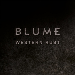 Blume - Western Rust (Single) (2013)