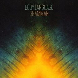Body Language - Grammar (2013)