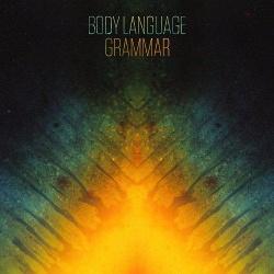Body Language - Grammar (2013)