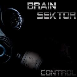 Brain Sektor - Control (2013)