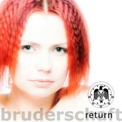 Bruderschaft - Return (2013)