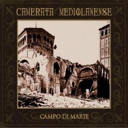 Camerata Mediolanense - Campo Di Marte (2CD Limited Edition) (2013)