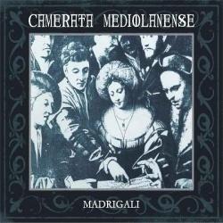 Camerata Mediolanense - Madrigali (2CD Limited Edition) (2013)